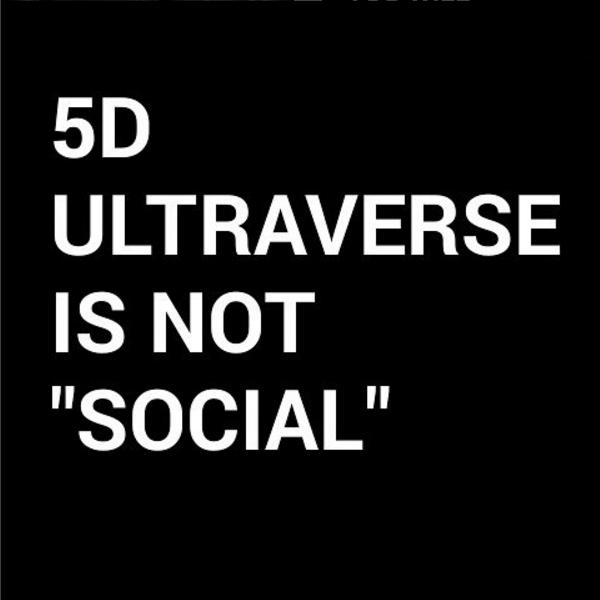 5dultraverseisnotsocial